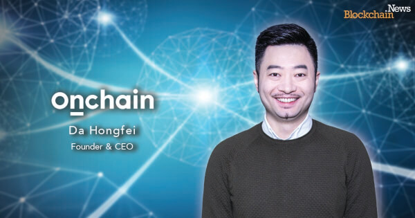 Exclusive: Neo Founder and Onchain CEO Da Hongfei on the Future of the Digital Economy with Blockchain