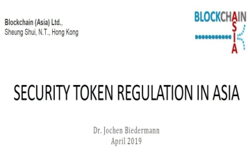 Blockchain Asia Presents: A Comprehensive Evaluation of Security Token Regulation