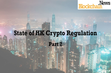 State of HK Crypto Regulation - Part 2 - HKMA, HKEx and more!