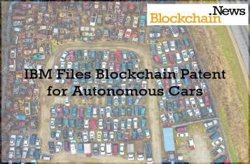 IBM Files Blockchain Patent for Autonomous Cars