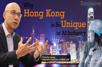 Exclusive: Why Hong Kong is so Unique in AI Industry?