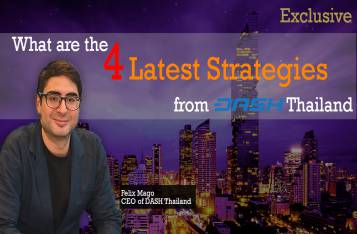 Exclusive: What are the 4 Latest Strategies from DASH Thailand?