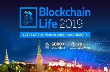 Blockchain Life 2019 to Take Place in Moscow 16 - 17 Oct