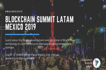 (Press Release) Blockchain Summit Latam 2019 arrives in Mexico City