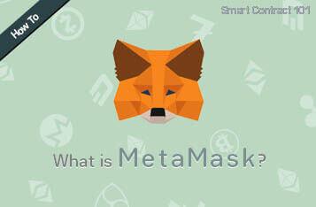 Smart Contract 101: MetaMask