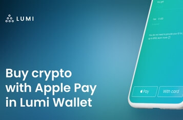 Cryptocurrency wallet Lumi launches new payment method Apple Pay